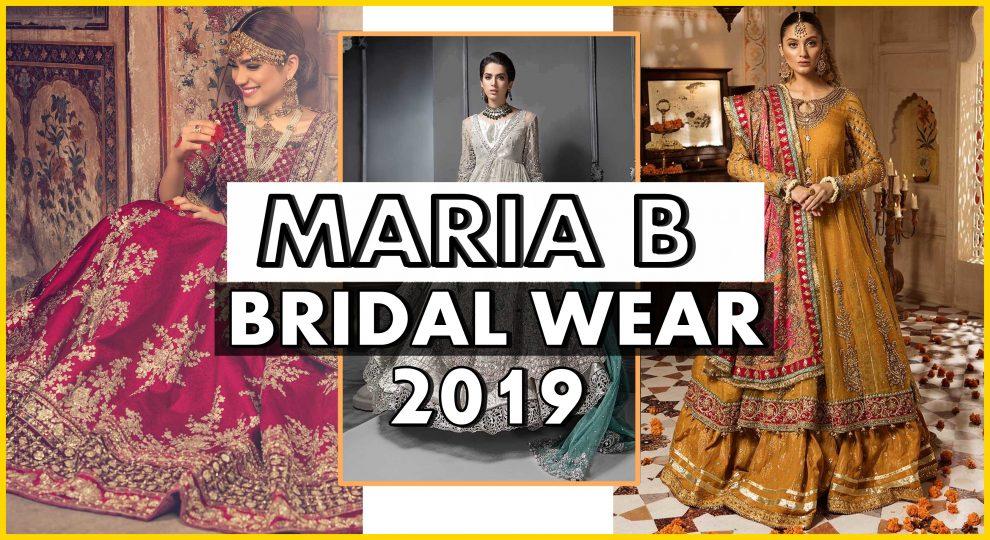 MARIA B BRIDAL WEAR 2019