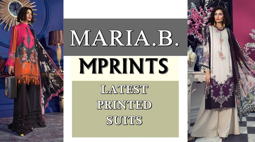 MARIA B LATEST PRINTED SUITS