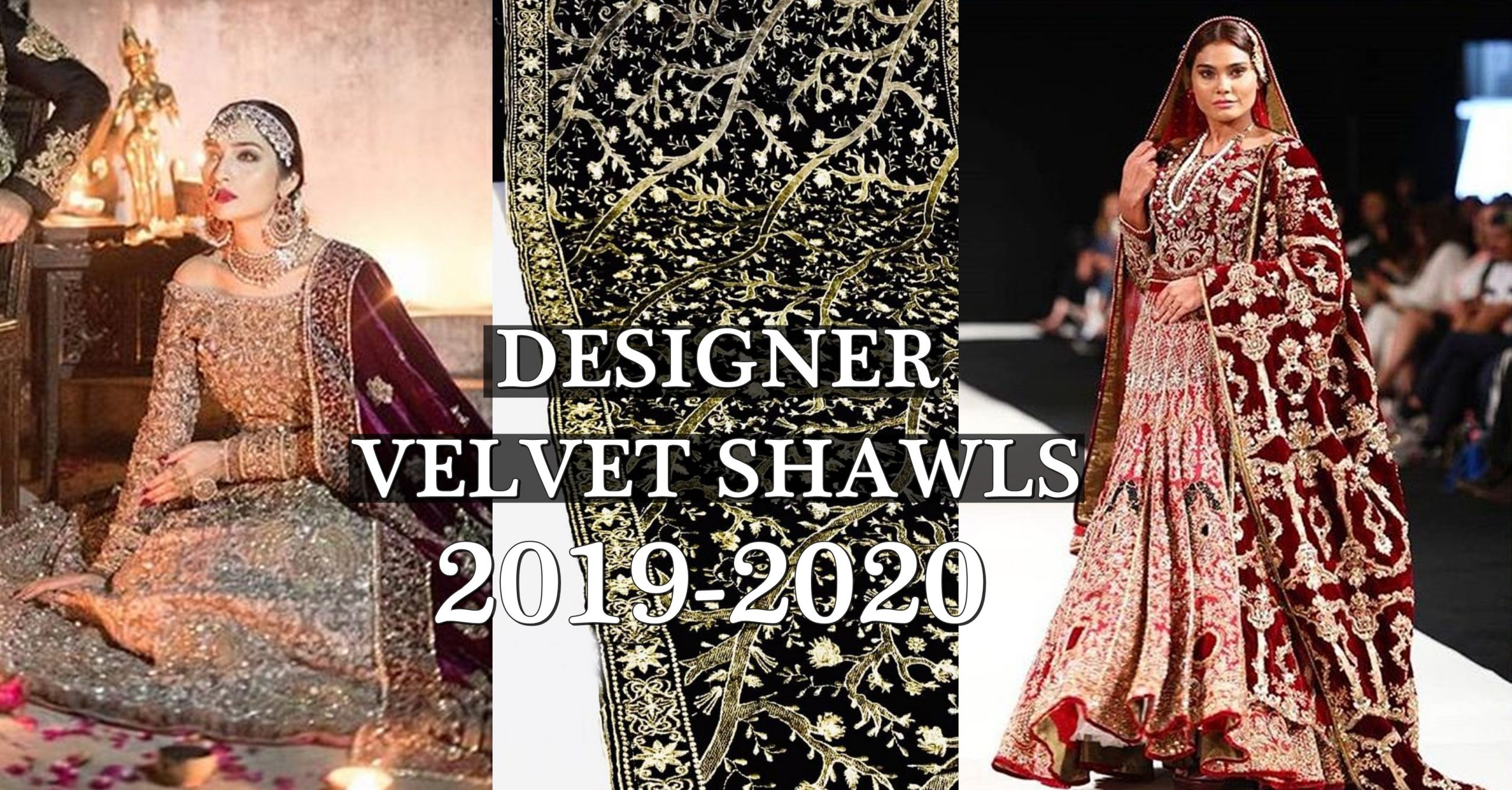 Pakistani Bridal Velvet Shawl 2019 Embroiderd Bridal Collection