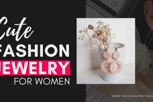 Cute Fashion Jewelry for Women