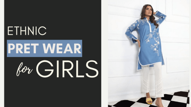 Ethnic Pret Wear for Girls