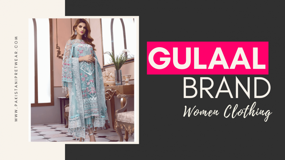 Gulaal Brand – Women Clothing