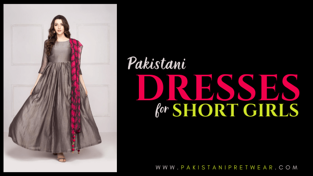Pakistani Dresses for Short Girls